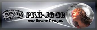 SPURS - PRÉ-JOGO - NOVO